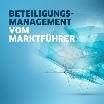 Beteiligungsmanagement für Unternehmensgruppen