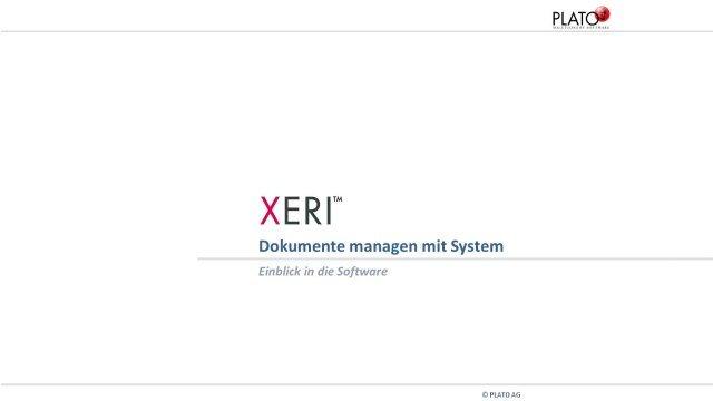 1. Produktvideo PLATO XERI - Dokumentenlenkungssystem