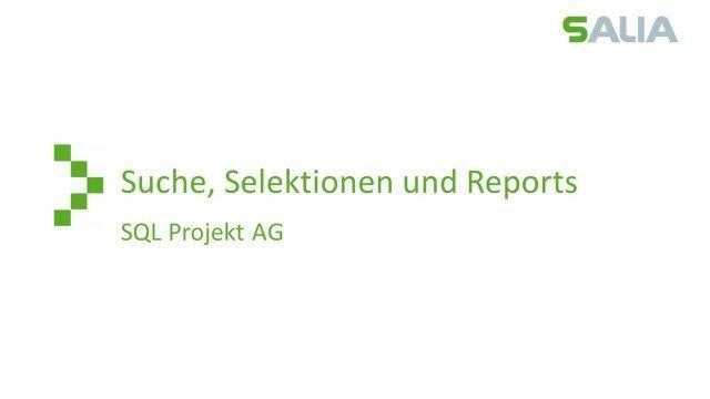 4. Produktvideo - Suche, Selektionen, Reports