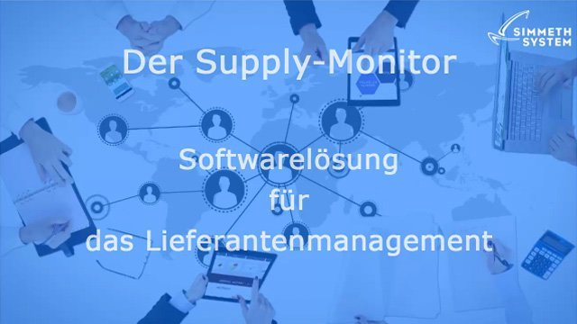 1. Produktvideo Supply-Monitor™ - Softwarelösung für das Lieferantenmanagement