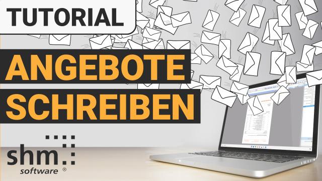 shm Handwerkersoftware - Angebot erstellen