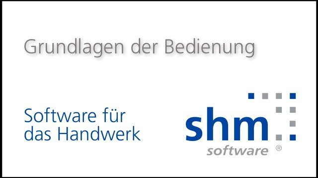 shm Handwerkersoftware Tutorial
