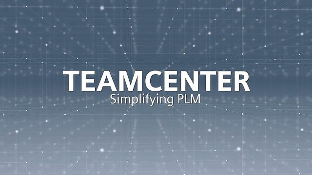 Teamcenter - Simplifying PLM