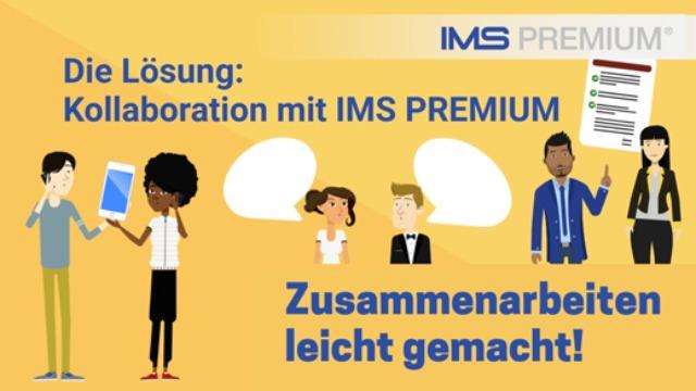 Mehr Kollaboration mit IMS PREMIUM