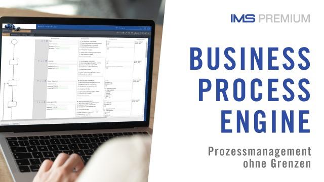 Prozesse zum Leben erwecken mit IMS PREMIUM «Business Process Engine» (Prozessausführung BPM)