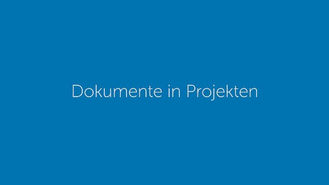 Dokumente in Projekten