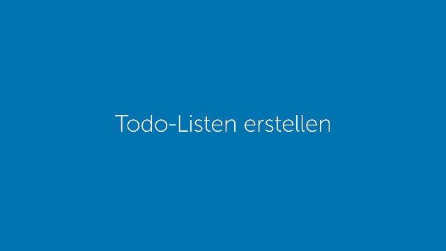 Todo-Listen erstellen