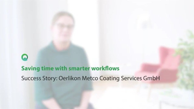 Oerlikon Metco Coating Services saves time with Quentic