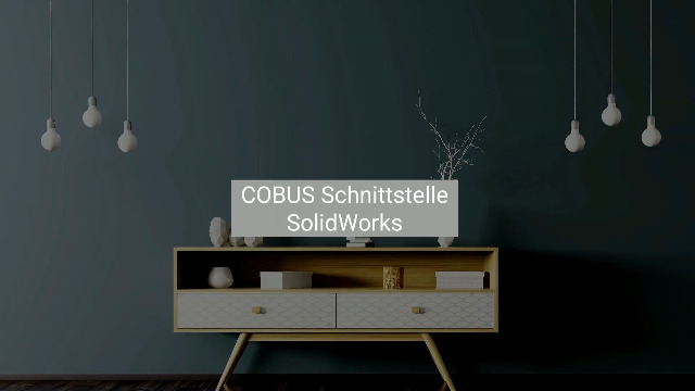 COBUS Schnittstelle SolidWorks