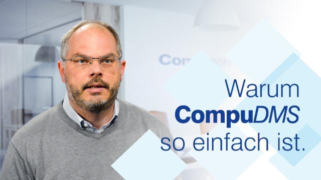 Warum CompuDMS so einfach ist