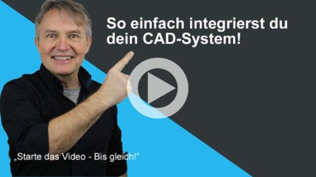 So einfach integrierst du dein CAD-System!