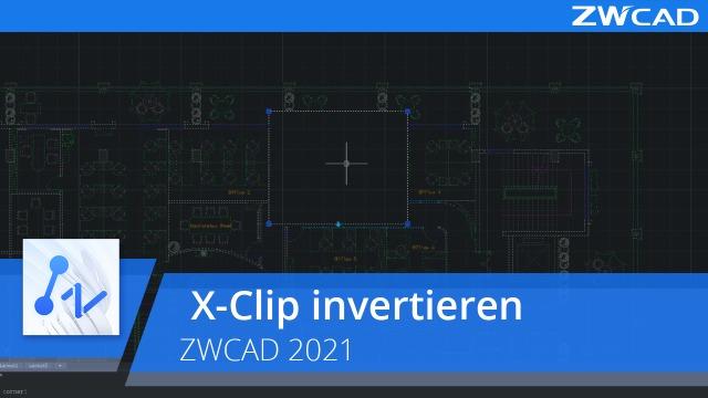 X-Clip invertieren | ZWCAD 2021 Official