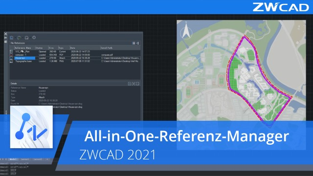 All-in-One-Referenz-Manager | ZWCAD 2021 Offiziell