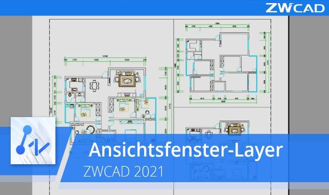 Ansichtsfenster-Layer | ZWCAD 2021 Offiziell