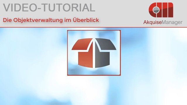 Die Objektverwaltung im Überblick - Video Tutorial