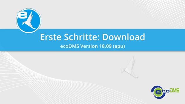 ecoDMS - Erste Schritte: Download, Installation, Lizenz
