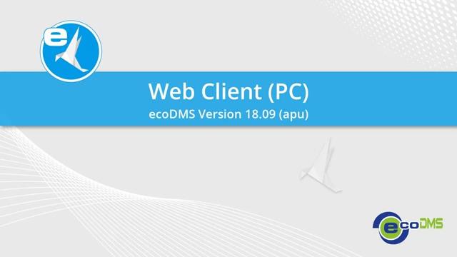 ecoDMS - Web Client für PC, Smartphone & Tablet
