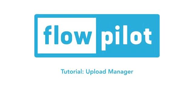 flowpilot-Tutorial: Buchhaltung hochhalten in den Upload Manager und erforderliche Datei-Formate