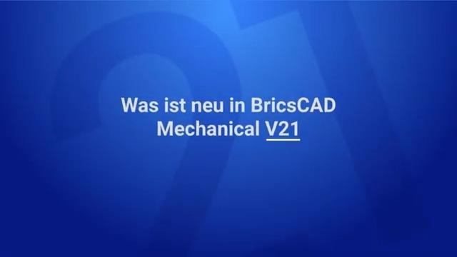 Was ist neu in BricsCAD Mechanical V21