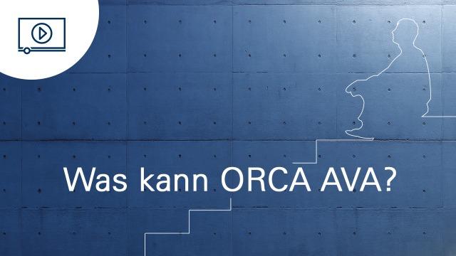 Was kann ORCA AVA?
