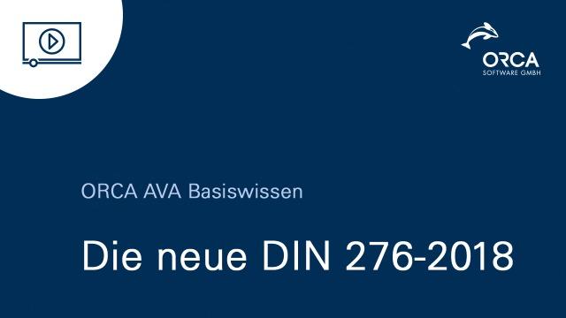 ORCA AVA 23 - Die neue DIN 276-2018