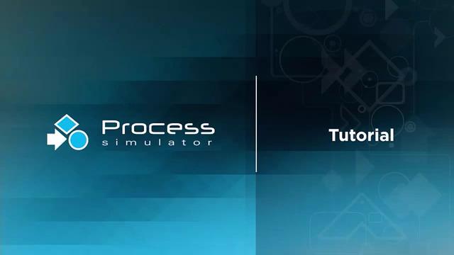 Process Simulator Video Tutorial