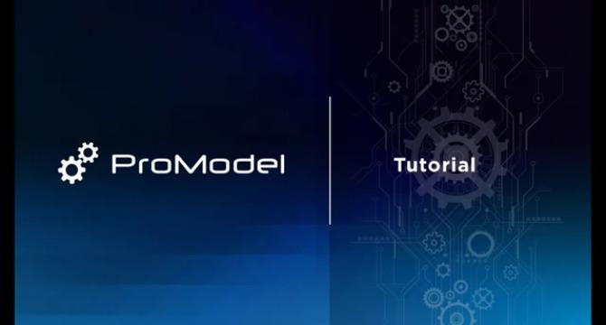ProModel Quickstart Video Tutorial