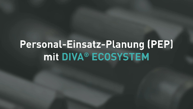 Personaleinsatzplanung mit DIVA® Ecosystem