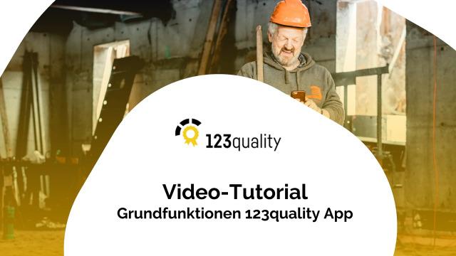 Grundfunktionen der App für die Baustelle
