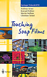 Touching Soap Films